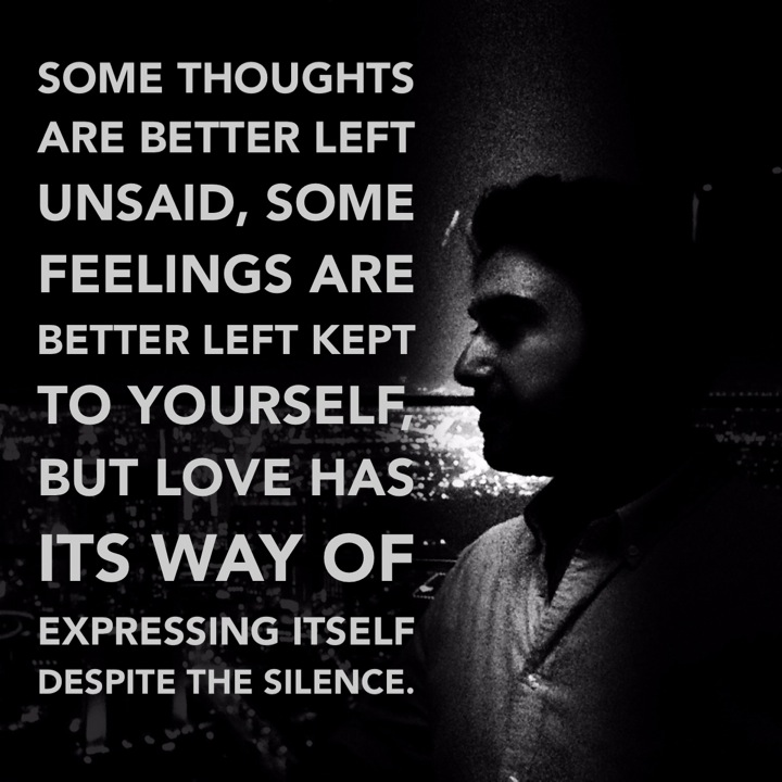 Some Thoughts Are Better Left Unsaid Some Feelings