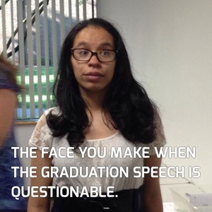 The face you make when the graduation speech is questionable.