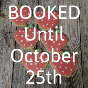 BOOKED Until October 25th