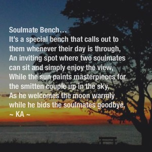 Soulmate Bench… It's a special bench that calls out to them whenever their day is through,
