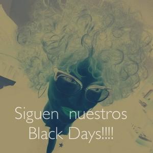 Siguen nuestros Black Days!!!!