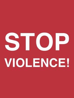 STOP VIOLENCE!