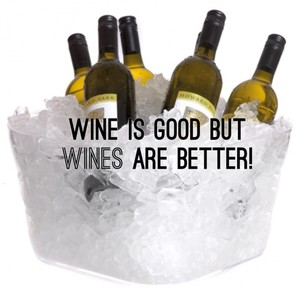 Wine is good but WINES are better!