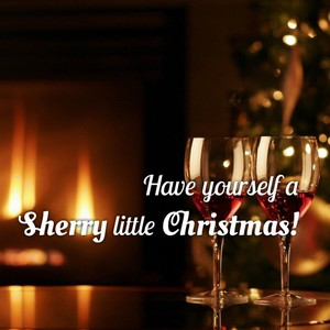 Have yourself a Sherry little Christmas!