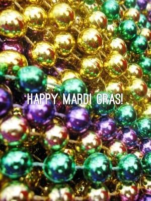 Happy Mardi Gras!