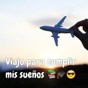 Viajo para cumplir mis sueños 📚🎓😎