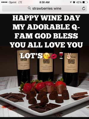 HAPPY WINE DAY MY ADORABLE Q-FAM GOD BLESS YOU ALL LOVE YOU LOT'S😘💋🍷✌️