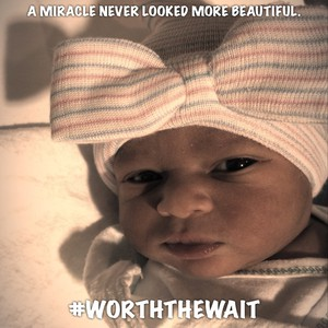 A miracle never looked more BEAUTIFUL. #worththewait