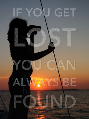 If you get lost you can always be found