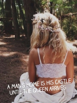A man's home is his castle until the queen arrives
