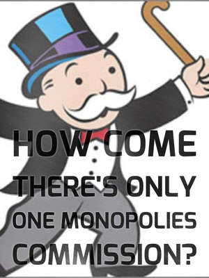 How come there's only one Monopolies Commission?