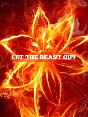 LET THE BEAST OUT