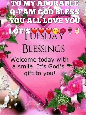 TO MY ADORABLE Q-FAM GOD BLESS YOU ALL LOVE YOU LOT'S❤️❤️❤️😘💋🍷✌🏻️