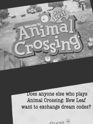 Does anyone else who plays Animal Crossing: New Leaf want to exchange dream codes?