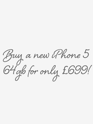 Buy a new iPhone 5 64gb for only £699!