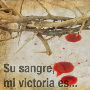 Su sangre, mi victoria es...