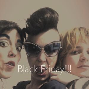 Black Friday!!!!