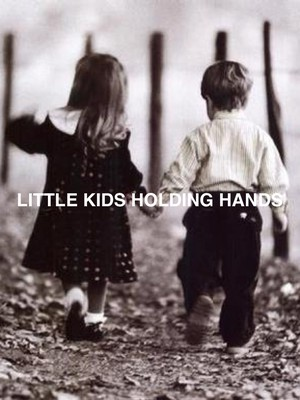 Little kids holding hands