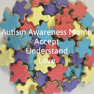 Autism Awareness Month Accept Understand Love