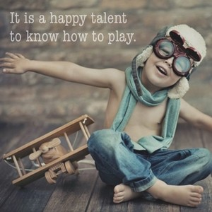 It is a happy talent to know how to play.