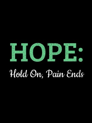 HOPE: Hold On, Pain Ends