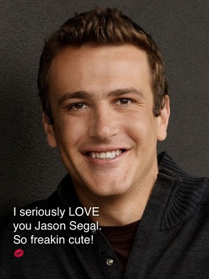 I seriously LOVE you Jason Segal. So freakin cute! 💋