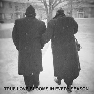 True love blooms in Every season.