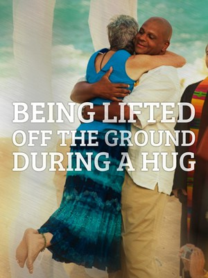 Being lifted off the ground during a hug