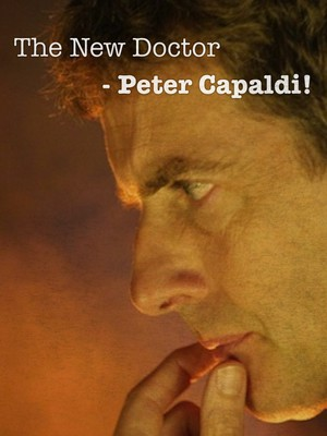 The New Doctor- Peter Capaldi!