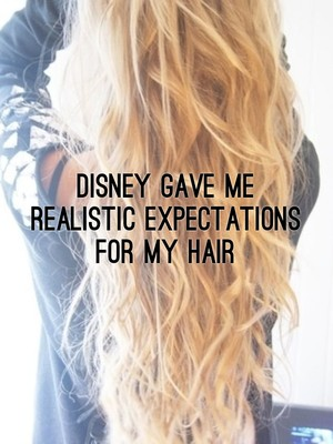 Disney gave me realistic expectations for my hair