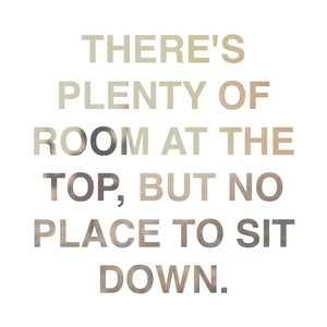 There's plenty of room at the top, but no place to sit down.