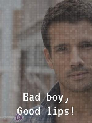 Bad boy, Good lips!